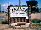 Welcome to Fowler, Colorado