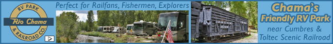 Click here for Rio Chama RV Park & Railroad CO. in Chama New Mexico