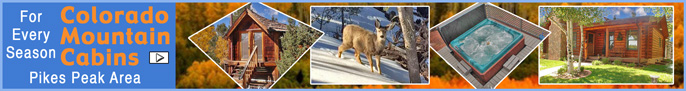 Click here for Colorado Mountain Cabin and Vacation Home Rentals, near Colorado Springs Metro Colorado