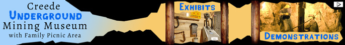 Click here to go to the Creede Underground Mining Museum page