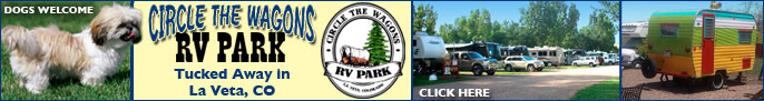 Click here for the Circle the Wagons RV Park in La Veta, CO page
