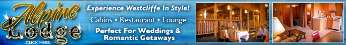 Click here to go to Alpine Lodge - Dinner Restaurant, Lounge, Mountain Cabins page