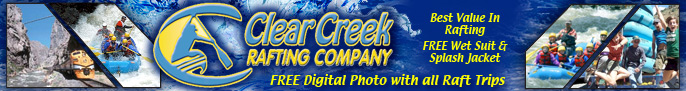 Click here for Clear Creek Rafting Company page
