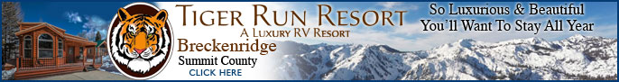 Click here to go to the Tiger Run Resort: Chalets & RV Park page